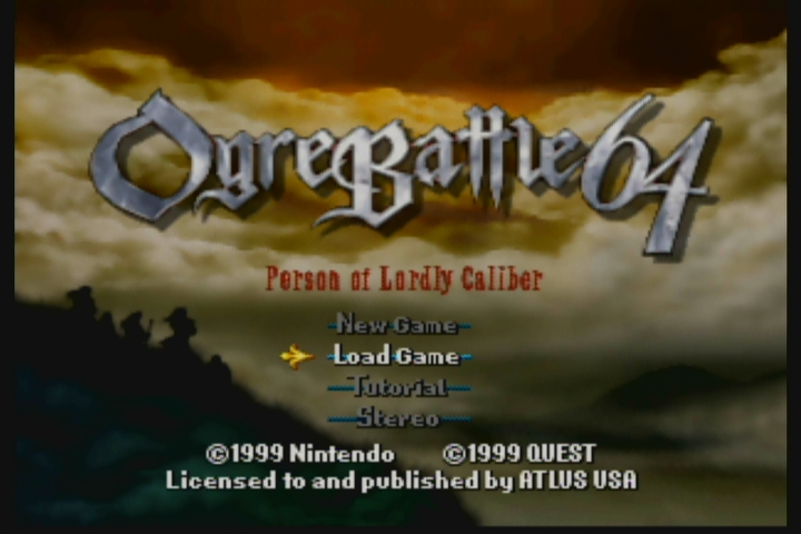 Gamers Tavern   Ogre Battle 64: Person of Lordly Caliber